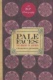 Pale Faces (eBook, ePUB)