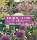 Die schönsten Beete für alle Jahreszeiten (eBook, ePUB)