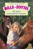 Ein ganz besonderer Sommer / Bille & Zottel (eBook, ePUB)