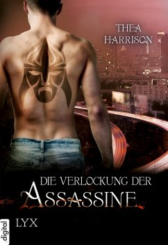 Die Verlockung der Assassine (eBook, ePUB) - Harrison, Thea