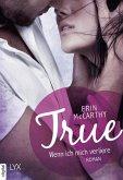 True - Wenn ich mich verliere / True Believers Bd.1 (eBook, ePUB)