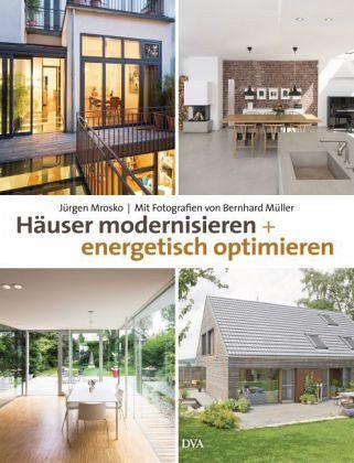h user modernisieren und energetisch optimieren von j rgen mrosko buch. Black Bedroom Furniture Sets. Home Design Ideas