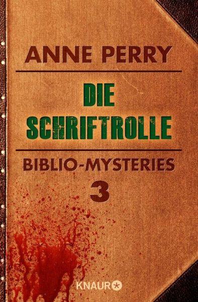 Die Schriftrolle (eBook, ePUB) - Perry, Anne