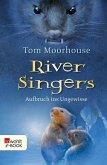 Aufbruch ins Ungewisse / River Singers Bd.1 (eBook, ePUB)