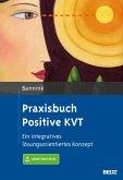 Praxisbuch Positive KVT (eBook, PDF)
