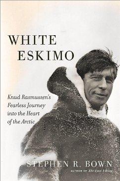 White Eskimo - Bown, Stephen