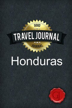 Travel Journal Honduras - Journal, Good