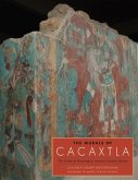 The Murals of Cacaxtla: The Power of Painting in Ancient Central Mexico