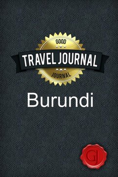 Travel Journal Burundi - Journal, Good
