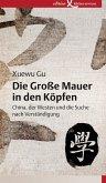 Die Große Mauer in den Köpfen (eBook, PDF)