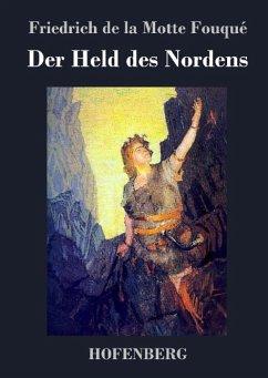 Der Held des Nordens