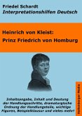Prinz Friedrich von Homburg - Lektürehilfe und Interpretationshilfe. Interpretationen und Vorbereitungen für den Deutschunterricht. (eBook, ePUB)
