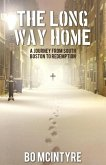 The Long Way Home: A Journey from South Boston to Redemption