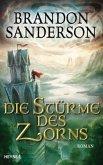 Die Stürme des Zorns / Die Sturmlicht-Chroniken Bd.4