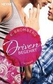 Begehrt / Driven Bd.2