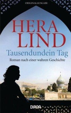 Tausendundein Tag - Lind, Hera