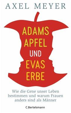 Adams Apfel und Evas Erbe - Meyer, Axel