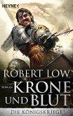 Krone und Blut / Die Königskriege Bd.2