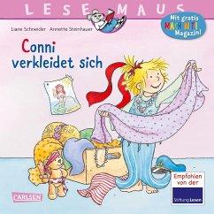 Conni verkleidet sich / Lesemaus Bd.146 - Schneider, Liane; Steinhauer, Annette