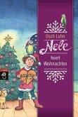 Nele feiert Weihnachten / Nele Bd.8