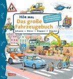 Das große Fahrzeugebuch / Hör mal Bd.12