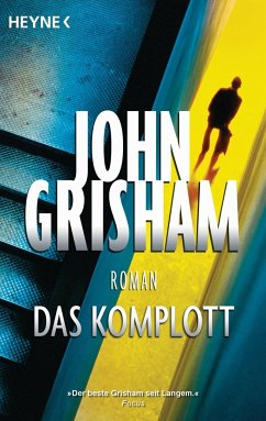 Das Komplott - Grisham, John