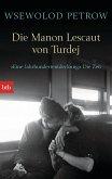 Die Manon Lescaut von Turdej