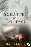 Die Schatten von London Bd.1