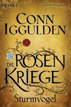 Sturmvogel / Die Rosenkriege Bd.1 - Iggulden, Conn
