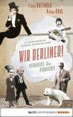 Wir Berliner! (eBook, ePUB)