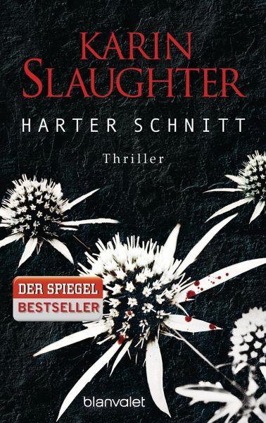 Harter Schnitt / Georgia Bd.3 - Slaughter, Karin