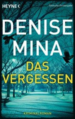 Das Vergessen - Mina, Denise