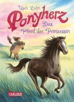 Das Pferd der Prinzessin / Ponyherz Bd.4 - Luhn, Usch
