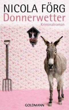 Donnerwetter / Kommissar Weinzierl Bd.9 - Förg, Nicola