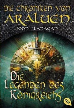 Die Legenden des Königreichs / Die Chroniken von Araluen Bd.11 - Flanagan, John