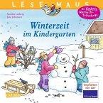 Winterzeit im Kindergarten / Lesemaus Bd.8