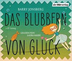 Das Blubbern von Glück, 3 Audio-CDs - Jonsberg, Barry