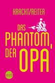 Das Phantom, der Opa (eBook, ePUB)