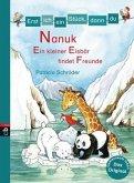 Nanuk - Ein kleiner Eisbär findet Freunde / Erst ich ein Stück, dann du Bd.27