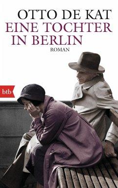 Eine Tochter in Berlin - Kat, Otto de