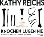 Knochen lügen nie / Tempe Brennan Bd.17 (6 Audio-CDs)