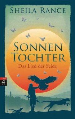 Das Lied der Seide / Sonnentochter Bd.1