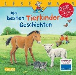 LESEMAUS Sonderbände: Die besten Tierkinder-Geschichten - Gersmeier, Ria; Neubauer, Annette; Choinski, Sabine; Krümmel, Gabriela; Rudel, Imke