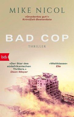 Bad Cop / Kapstadt-Thriller Bd.1 - Nicol, Mike