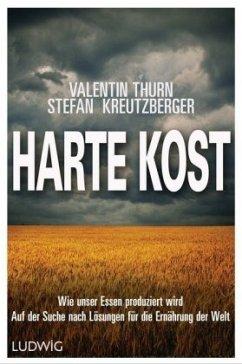 Harte Kost - Kreutzberger, Stefan; Thurn, Valentin