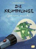 Egon wird erwischt! / Die Krumpflinge Bd.2