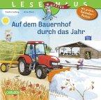 Auf dem Bauernhof durch das Jahr / Lesemaus Bd.90
