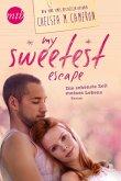 My Sweetest Escape - Die schönste Zeit meines Lebens (eBook, ePUB)