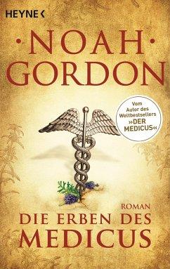 Die Erben des Medicus / Der Medicus Bd.3 - Gordon, Noah
