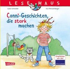 LESEMAUS Sonderbände: Conni-Geschichten, die stark machen - Schneider, Liane; Wenzel-Bürger, Eva
